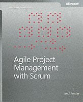 Agile Project Management with Scrum (h�ftad)