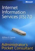 Internet Information Services (IIS) 7.0 Administrator's Pocket Consultant (h�ftad)