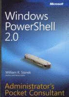Windows PowerShell 2.0 Administrators Pocket Consultant: Administrator's Pocket Consultant (h�ftad)