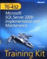 MCTS Self-Paced Training Kit (Exam 70-432): Microsoft SQL Server 2008 Implementation And Maintenance Book/CD Package