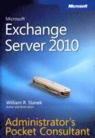 Microsoft Exchange Server 2010 Administrator's Pocket Consultant (h�ftad)