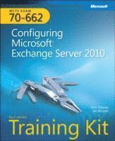 MCTS Self-Paced Training Kit (Exam 70-662): Configuring Microsoft Exchange Server 2010 Book/CD Package