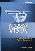 Windows Vista(TM) Administrator's Pocket Consultant
