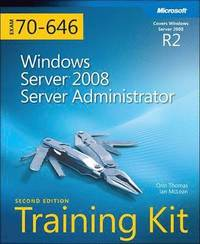 MCITP Self-Paced Training Kit (Exam 70-646): Windows Server 2008 Server Administrator, 2nd Edition Book/CD Package