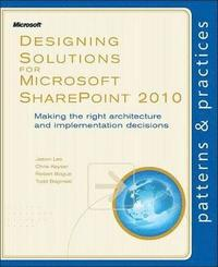 Designing Solutions for Microsoft SharePoint 2010 (h�ftad)