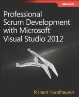 Professional Scrum Development with Microsoft Visual Studio 2012 (h�ftad)