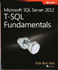 Microsoft SQL Server 2012 T-SQL Fundamentals (e-bok)