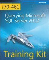 Querying Microsoft SQL Server 2012 Training Kit (Exam 70-461) Book/CD Package