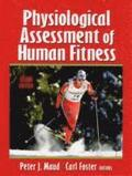 Physiological Assessment of Human Fitness - 2nd Edition