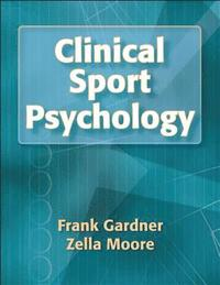 Clinical Sport Psychology (inbunden)