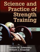 Science and Practice of Strength Training (inbunden)