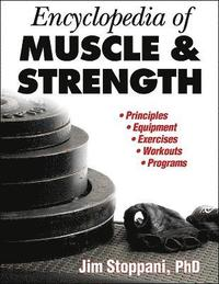 Encyclopedia of Muscle and Strength (h�ftad)