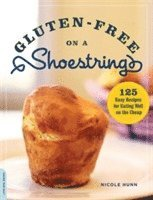 Gluten-Free on a Shoestring (h�ftad)