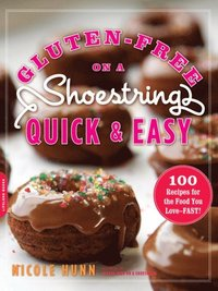 Gluten-Free on a Shoestring, Quick and Easy (h�ftad)