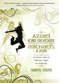 Azrael Loves Chocolate, Michael's a Jock (h�ftad)