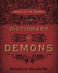The Dictionary of Demons (h�ftad)