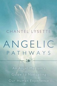 Angelic Pathways (h�ftad)
