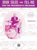 Drum Solos and Fill-Ins for the Progressive Drummer, Bk 1