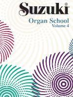 Suzuki Organ School, Volume 4