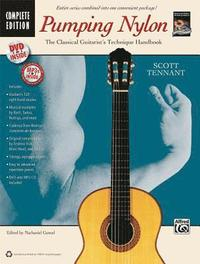 Pumping Nylon -- Complete: A Classical Guitarist's Technique Handbook, Book, DVD & CD (h�ftad)