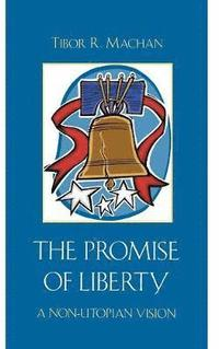 The Promise of Liberty (inbunden)