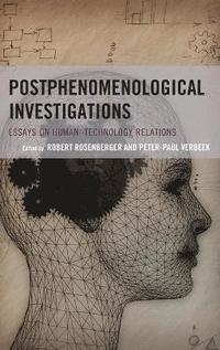 Postphenomenological Investigations