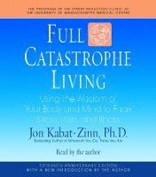 Full Catastrophe Living (ljudbok)