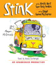 Stink and the World's Worst Super-stinky Sneakers & Stink and the Great Guinea Pig Express (inbunden)