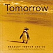 Tomorrow: Adventures in an Uncertain World (inbunden)
