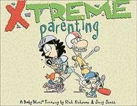 X-Treme Parenting: A Baby Blues Treasury (inbunden)