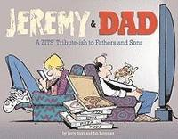 Jeremy & Dad: A Zits Tribute-Ish to Fathers and Sons