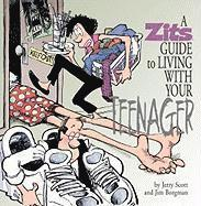 A Zits Guide to Living with Your Teenager (inbunden)