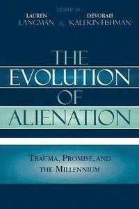 The Evolution of Alienation (inbunden)