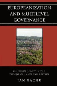 Europeanization and Multi-level Governance (inbunden)