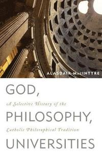 God, Philosophy, Universities (h�ftad)