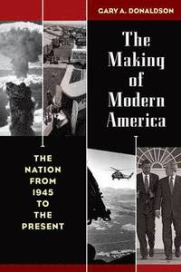 Making Of Modern America (h�ftad)