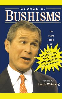 George W.Bushisms (h�ftad)