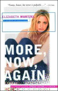 More, Now, Again: A Memoir of Addiction