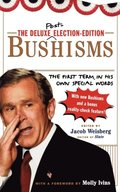 Deluxe Election Edition Bushisms