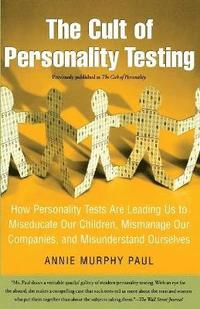 The Cult of Personality Testing (h�ftad)