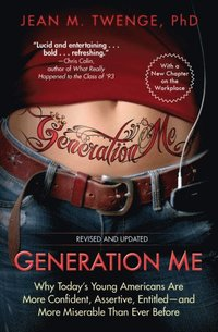Generation Me - Revised and Updated (h�ftad)