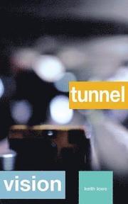 Tunnel Vision (h�ftad)