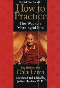 How to Practice: The Way to a Meaningful Life (häftad)