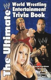 The Ultimate WWE Trivia Book (h�ftad)