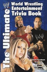 The Ultimate WWE Trivia Book (h�ftad)
