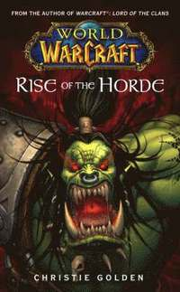 Rise of the Horde: No. 4 Rise of the Horde (h�ftad)