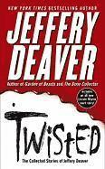 Twisted: The Collected Stories of Jeffery Deaver (h�ftad)