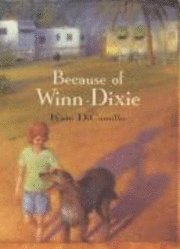Because of Winn-Dixie (inbunden)