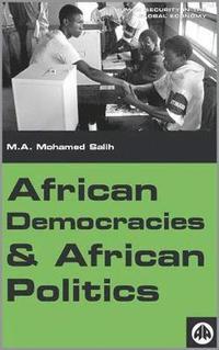 African Democracies and African Politics (häftad)