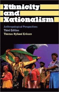Ethnicity and Nationalism (h�ftad)
